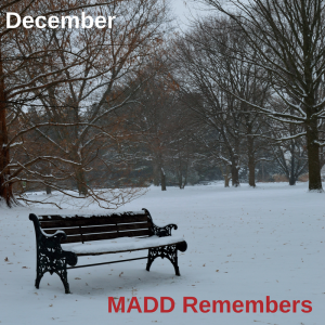 December 2017 MADD Remembers