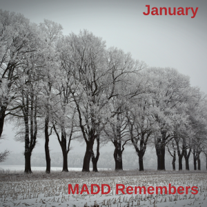 January 2018 MADD Remembers