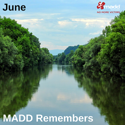 June 2018 MADD Remembers 250x