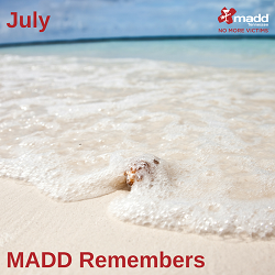 July 2018 MADD Remembers 250x