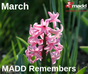 March 2019 MADD Remembers