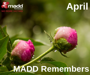 April 2019 MADD Remembers