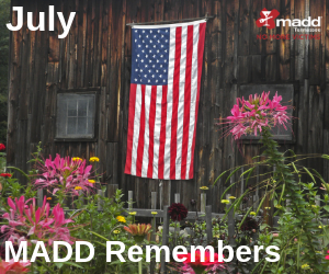 July 2019 MADD Remembers