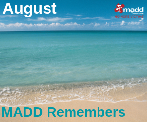 August 2019 MADD Remembers