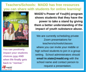 MADD is now offering online Power of You(th) Workshops teacher version