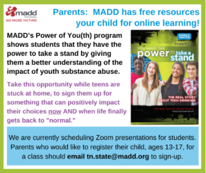 MADD is now offering online Power of You)th) classes parent version