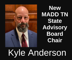 New MADD TN State Advisory Board Chair